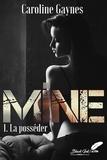 Gaynes Caroline - Mine tome 1.