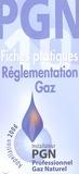Gaz de France - Réglementation gaz - 10 Fiches pratiques.
