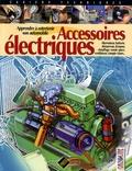 Gazoline - Accessoires électriques - Apprendre à entretenir son automobile.