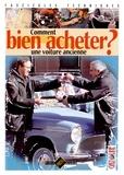 Gazoline - Comment bien acheter une voiture ancienne ?.