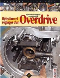 Gazoline - Réfection et réglages d'un Overdrive - Apprendre à entretenir son automobile.