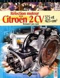 Gazoline - Réfection moteur Citroën 2 CV 375 et 425 cm3 - Restaurer pas à pas.