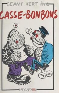 Géant-Vert et Philippe Lacoche - Casse-Bonbons.