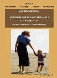 Geborgenheit und Freiheit. Von der Symbiose zur erwachsenen Liebesbeziehung - Sachbuch.