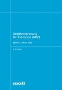 Gebührenordnung für Zahnärzte (GOZ).
