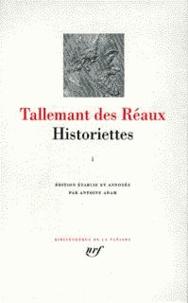 Gédéon Tallemant des Réaux - Historiettes - Tome 1.