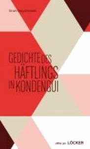 Gedichte des Häftlings in Kondengui - edition pen Bd. 11 Mit einem begleitenden Kommentar von Philo Ikonya.