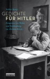 """Gedichte für Hitler - Zeugnisse von Wahn und Verblendung im """"Dritten Reich""""."""