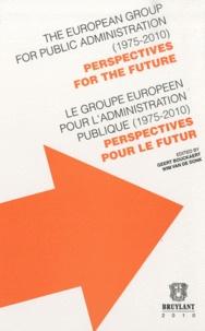 Le groupe européen pour ladministration publique (1975-2010) - Perspectives pour le futur. Bilingue Français-Anglais.pdf