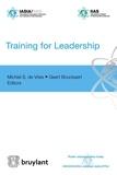 Geert Bouckaert et Michel S. de Vries - Training for Leadership.