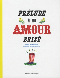 Geert De Kockere et Isabelle Vandenabeele - Prélude à un amour brisé.