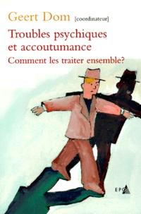 Goodtastepolice.fr Troubles psychiques et accoutumance - Comment les traiter ensemble ? Image