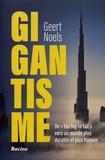 "Geert Noels - Gigantisme - De ""too big to fail"" vers un monde plus durable et plus humain."