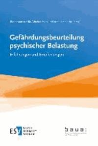 Gefährdungsbeurteilung psychischer Belastung - Erfahrungen und Empfehlungen.