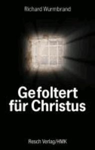 Gefoltert für Christus.