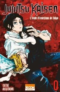 Gege Akutami - Jujutsu Kaisen Tome 0 : L'école d'exorcisme de Tokyo.