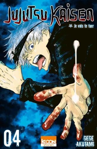 Jujutsu Kaisen Tome 4 Je vais te tuer