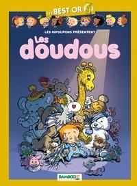Gégé et  Bélom - Les Ripoupons  : Les doudous.