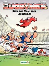 Gégé et  Bélom - Les Rugbymen Tome 13 : Ruck and Maul pour un maillot.