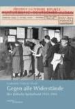 Gegen alle Widerstände - Der Jüdische Kulturbund 1933-1941.