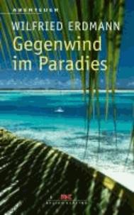 Gegenwind im Paradies.