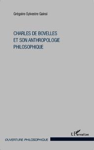Gégoire-Sylvestre Gainsi - Charles de Bovelles et son anthropologie philosophique.