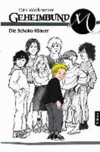 Geheimbund M - Die Schoko-Klauer - Band 7.