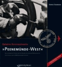 Geheime Kommandosache: Peenemünde-West - Eine dokumentierte Führung über das Gelände der ehemaligen Erprobungsstelle der Luftwaffe und des NVA-Geschwaderflugplatzes.