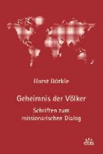 Geheimnis der Völker - Schriften zum missionarischen Dialog.