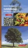 Gehölzbiologie - Warum Bäume nicht in den Himmel wachsen.