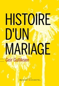 Geir Gulliksen - Histoire d'un mariage.