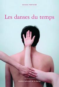 Geisha Fontaine - Les danses du temps.