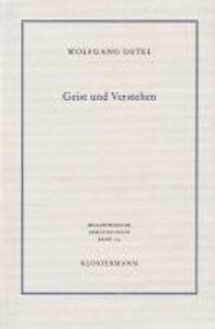 Geist und Verstehen - Historische Grundlagen einer modernen Hermeneutik.