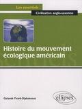 Gelareh Yvard-Djahansouz - Histoire du mouvement écologique américain.