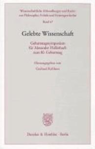 Gelebte Wissenschaft - Geburtstagssymposium für Alexander Hollerbach zum 80. Geburtstag.
