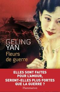Geling Yan - Fleurs de guerre.