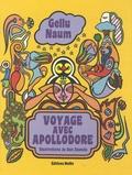 Gellu Naum - Voyage avec Apollodore.