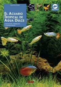 Gelsomina Parisse - El acuario tropical de agua dulce.