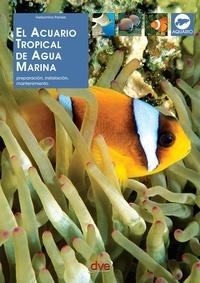 Gelsomina Parisse - El acuario tropical de agua marina.
