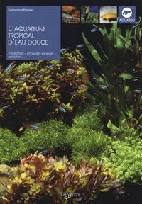 Gelsomina Parisse - L'aquarium tropical d'eau douce.