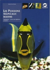 Gelsomina Parisse - Les Poissons tropicaux marins.