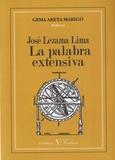Gema Areta Marigó - José Lezama Lima - La palabra extensiva.
