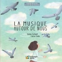 Gema Sirvent et Lucia Cobo - La musique autour de nous. 1 CD audio