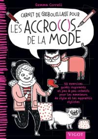 Gemma Correll - Carnet de gribouillage pour les accro(c)s de la mode.