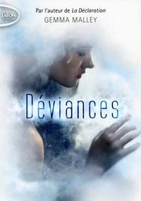 Gemma Malley - Déviances.
