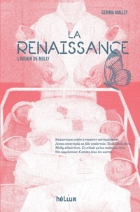 Gemma Malley - La renaissance - L'avenir de Molly.