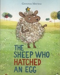 Gemma Merino - The Sheep Who Hatched an Egg.
