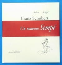 Gemma Salem et  Sempé - Franz Schubert.