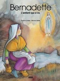 Gemma Sales et Michel Vaidis - Bernadette - L'enfant qui a vu. Pack de 25.
