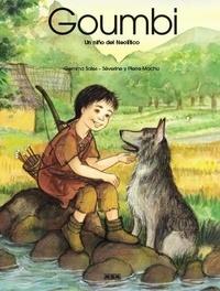 Gemma Sales et Séverine Machu - Goumbi - Un niño del Neolítico.